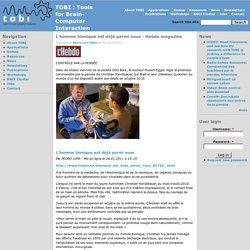L'homme bionique est déjà parmi nous - Hebdo magazine
