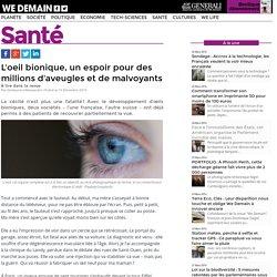 L'oeil bionique, un espoir pour des millions d'aveugles et de malvoyants