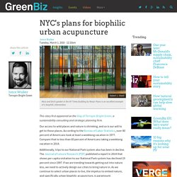 NYC's plans for biophilic urban acupuncture
