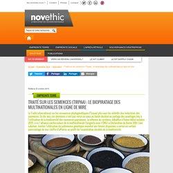 Traité sur les semences (Tirpaa) : le biopiratage des multinationales en ligne de mire