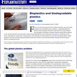 Bioplastics and biodegradable plastics - How do they work?