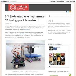 DIY BioPrinter, une imprimante 3D biologique à la maison « MakingSociety