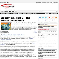 Bioprinting, Part 2 - The Ethical Conundrum