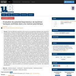UNIVERSITE DE BOURGOGNE - 2013 - Thèse en ligne : Evaluation du potentiel bioprotecteur de bactéries lactiques confinées dans une matrice polymérique