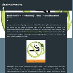 Bioresonance to Stop Smoking London – Choose the Health