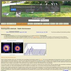 Homéopathie minérale - Radio-biorésonance - treblapartage