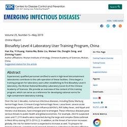CDC EID - MAI 2019 - Biosafety Level 4 Laboratory User Training Program, China