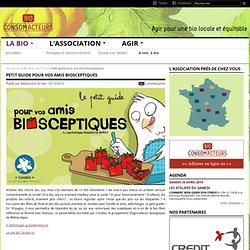 Petit guide pour vos amis biosceptiques