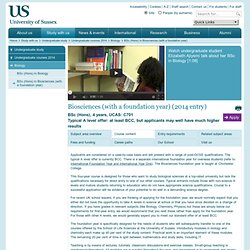 BSc (Hons) in Biosciences (with a foundation year) : Biology : ...