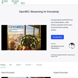 OpenBCI: Biosensing for Everybody by Joel Murphy & Conor Russomanno —Kickstarter
