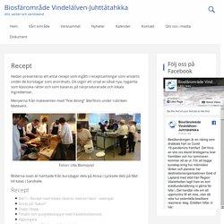 Recept - Biosfärområde Vindelälven-Juhttátahkka