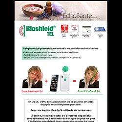 Bioshield Tel - Protégez-vous contre les ondes des téléphones portable!
