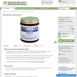 Bioshield, Herbal Oil - Non-Toxic, Primer and Sealer for Food Grade Surfaces - Green Building Supply