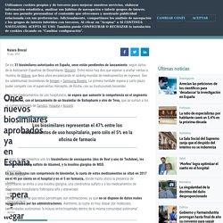 Once nuevos biosimilares aprobados ya en España, a la espera de llegar al mercado - Diariomedico.com