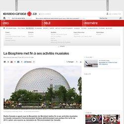 La Biosphère met fin à ses activités muséales