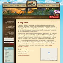 Biosphere 2: AZ Parks, Trails & Outdoor Activities