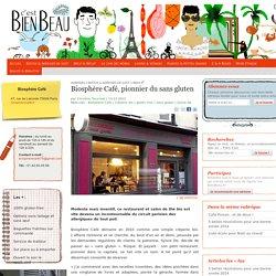 Biosphère Café, pionnier du sans gluten