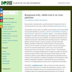 Biosphere-Info, SARS-CoV-2 et choc pétrolier – Biosphère