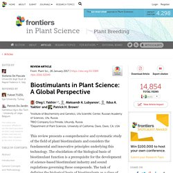Front Plant Sci. 2017 Jan 26;7:2049 Biostimulants in Plant Science: A Global Perspective.