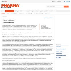 Pharma and Biotech - Collaborative models - Strategy - Issue 10, 2009 - Pharma Focus Asia