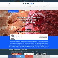 Biotechnologie médicale : vers une médecine personnalisée
