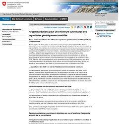 CONFEDERATION SUISSE 21/04/11 Recommandations pour une meilleure surveillance des organismes génétiquement modifiés