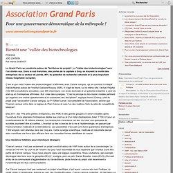 """Bientôt une """"vallée des biotechnologies - Grand Paris : le blog"""