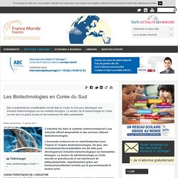 FRENCH KOREAN CHAMBER OF COMMERCE AND INDUSTRY - NOV 2010 - LES BIOTECHNOLOGIES EN COREE DU SUD
