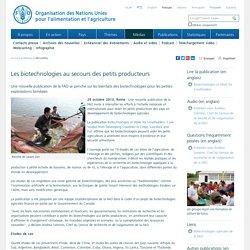 FAO 29/10/13 Les biotechnologies au secours des petits producteurs