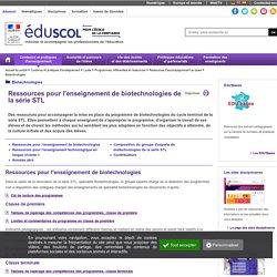 RUB. SITE Éduscol : Biotechnologies Série STL