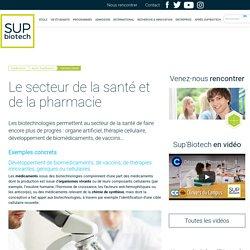 Santé - Secteur des biotechnologies - Sup'Biotech