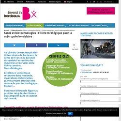 Santé et biotechnologies : Filière stratégique pour la métropole bordelaise