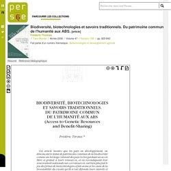 Biodiversité, biotechnologies et savoirs traditionnels. Du patrimoine commun de l'humanité aux ABS.