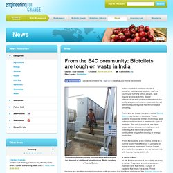From the E4C community: Biotoilets are tough on waste in India