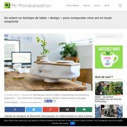 Ils créent un biotope de table «design» pour composter chez soi en toute simplicité