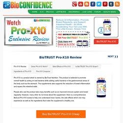 BioTRUST Pro-X10 Review - Does Pro-X10 Work? - BioConfidence