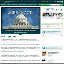 Senate Passes JOBS Act, Approves Bipartisan Amendment Safeguarding Investors