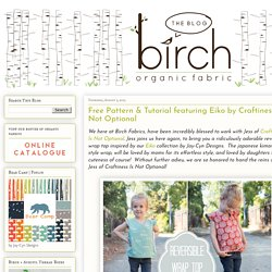 Free Pattern & Tutorial featuring Eiko by Craftiness Is Not Optional