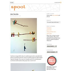 Bird Mobile — Spool Sewing