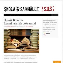 Henrik Birkebo: Examinerande boksamtal