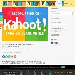 Kahoot para la clase de ELE (¡recopilatorio!)