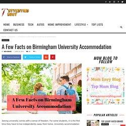 A Few Facts on Birmingham University Accommodation
