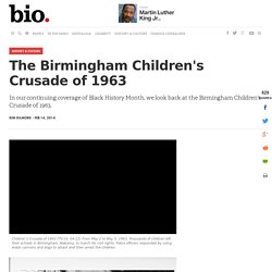 The Birmingham Children's Crusade of 1963 - Biography.com