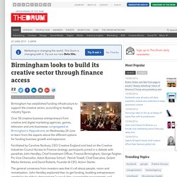 Birmingham looks to build its creative sector through finance access