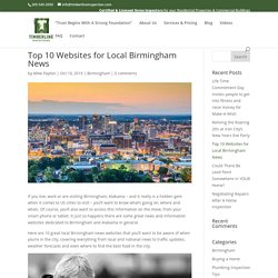 Top 10 Websites for Local Birmingham News - Timberline Inspections LLC