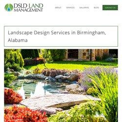 Landscape Design Services Birmingham AL