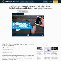 iPhone Screen Repair Service in Birmingham & Solihull at Reasonable Price