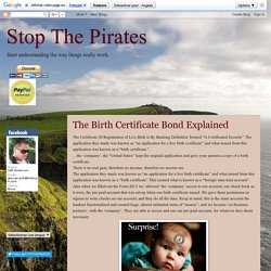 Stop The Pirates: The Birth Certificate Bond Explained