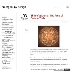 Birth of a Meme: The Rise of Culture Tech