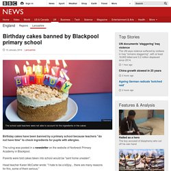 Birthday cakes banned by Blackpool primary school
